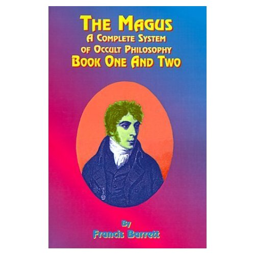 The Magus -  A Complete System of Occult Philosophy Books 1 & 2