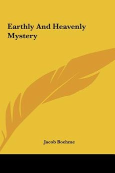 Of the Earthly and of the Heavenly Mystery