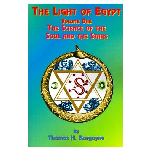 The Light of Egypt - Vol1 - The Science of the Soul and the Stars