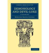 Demonology and Devil-lore - Vol I