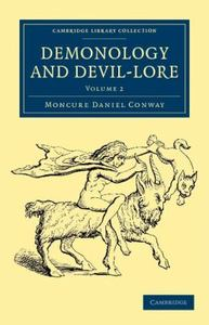 Demonology and Devil-lore - Vol II